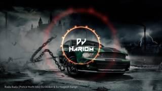 Rada Rada (Police HorN Mix) DJ Aniket & DJ Nage...