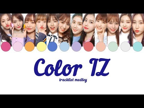 IZ*ONE's Tracklist Medley With Corresponding Members & Colors (Who Sings What Part?)