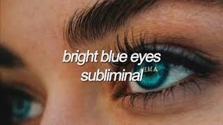 bright blue eyes subliminal