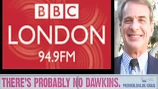 BBC London Radio - Dr. Craig Interview (Reasonable Faith UK Tour Oct 17-26)
