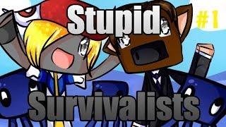 Stupid Survivalists Season 1 - Ep.1 - INFINITE MUSHROOMS!