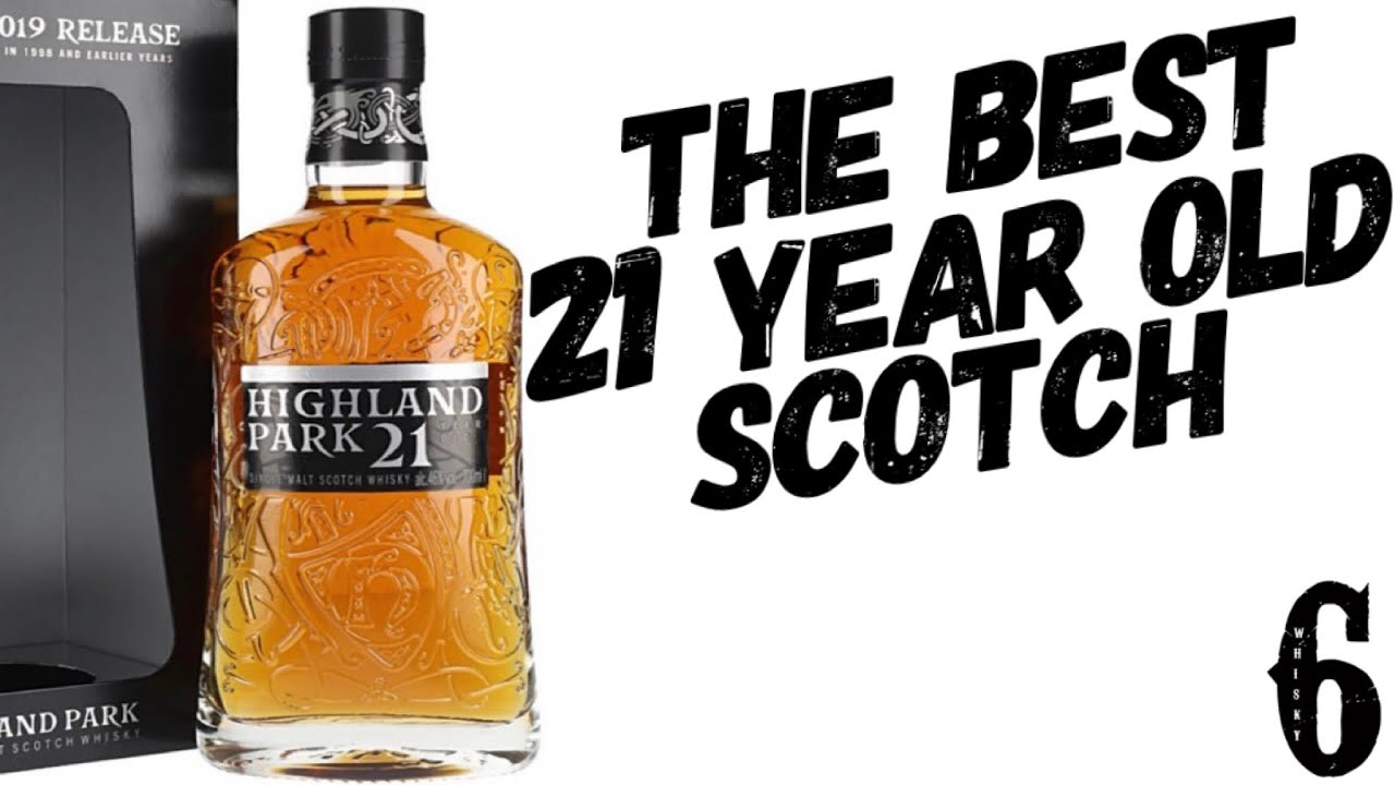 Download THE BEST 21 YEAR OLD SCOTCH