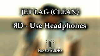 Future Juice Wrld Jet Lag 8D AUDIO HQ Clean.mp3