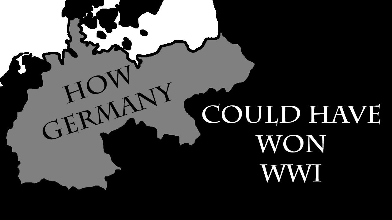How Germany could have won World War One (The 5 Ways)