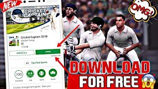 CRICKET CAPTAIN 2018 DOWNLOAD FREE FOR ANDROID !! 100% WORKING !! CRICKET CAPTAIN 2018