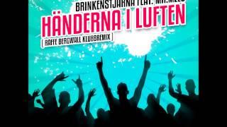 Brinkenstjärna Featuring Mr Melo - Händerna i Luften [Raffe Bergwall Klubbmix Kort]