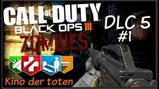 【CoD bo3 Zombies】Chronicles #1 - Kino Der Toten