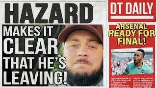 HAZARD MAKES IT CLEAR THAT HE'S LEAVING! | DT DAILY
