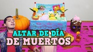 ALTAR DE DÍA DE MUERTOS | TRADICIONES MEXICANAS | LIPE Thumbnail
