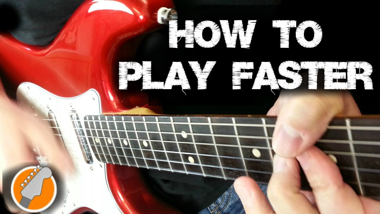 how to get faster at guitar