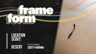 Frameform   Location Scout: Desert
