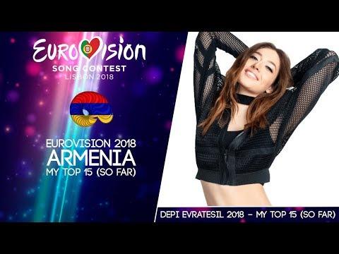 Eurovision 2018 ⎮ ARMENIA National Final (Depi Evratesil 2018) ⎮ MY TOP 15 (so far)