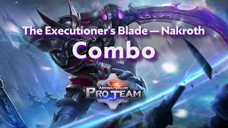 Nakroth - Combo Tutorial | Arena of Valor