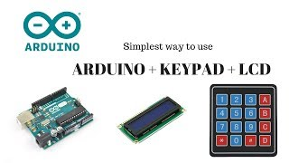 Arduino UNO with Keypad 4x4 matrix and LCD