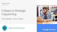 Podcast #41 - 5 Steps to Strategic Copywriting, with Joanna Wiebe