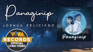 Panaginip - Joshua Feliciano [Official Lyric Video]