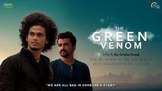 The Green Venom | 4K Malayalam Short Film | Harijith HJ, Akshay Muraleedharan | Hari Krishna Prasad