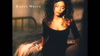 KARYN WHITE   LOVE SAW IT