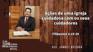 26/07/2020 - AÇÕES DE UMA IGREJA CUIDADOSA COM OS SEUS CUIDADORES