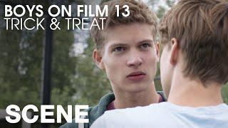 BOYS ON FILM 13: TRICK & TREAT (CLIP)