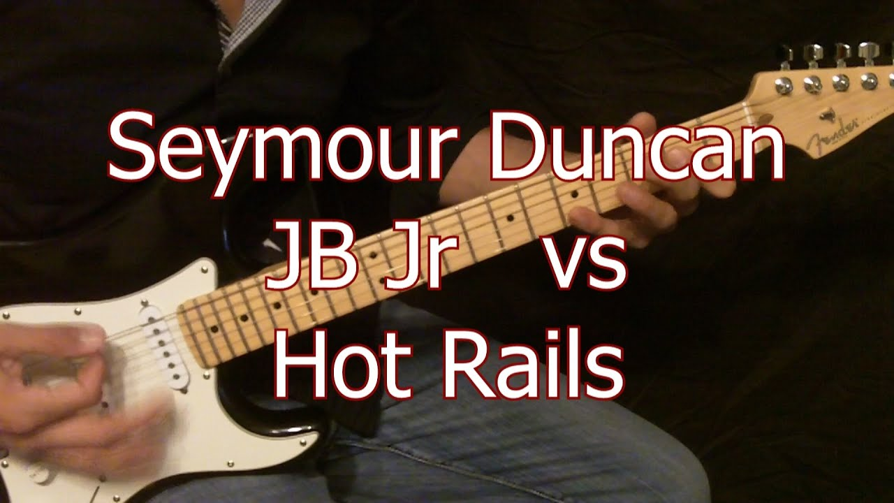 Seymour Duncan JB Jr vs Hot Rails Demo - YouTube
