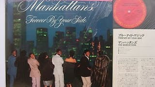 THE MANHATTANS I