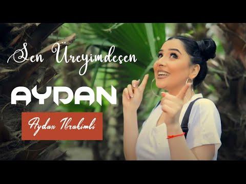 Aydan İbrahimli - Sen Ureyimdesen (Yeni Klip 2020)