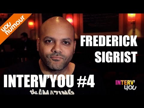 Interv'YOU #4 - Frédérick SIGRIST