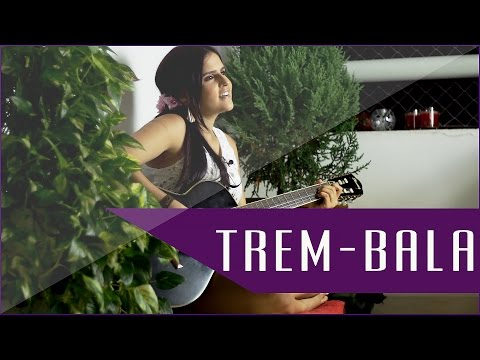 Trem-Bala - Ana Vilela  Rhendra Nadyer cover