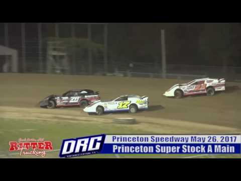 Princeton Speedway 5/26/17 Super Stock A Main Highlight