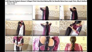 ILHW Rapunzel Neelam's Sensual & Elegant Thick Cobra Braid Making Of Below Knee Length Mane.