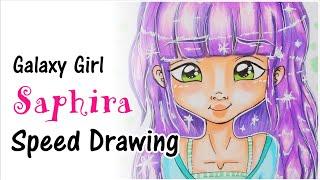 [Speed Drawing] ★ Luna Like ★ Galaxy Girl Saphira