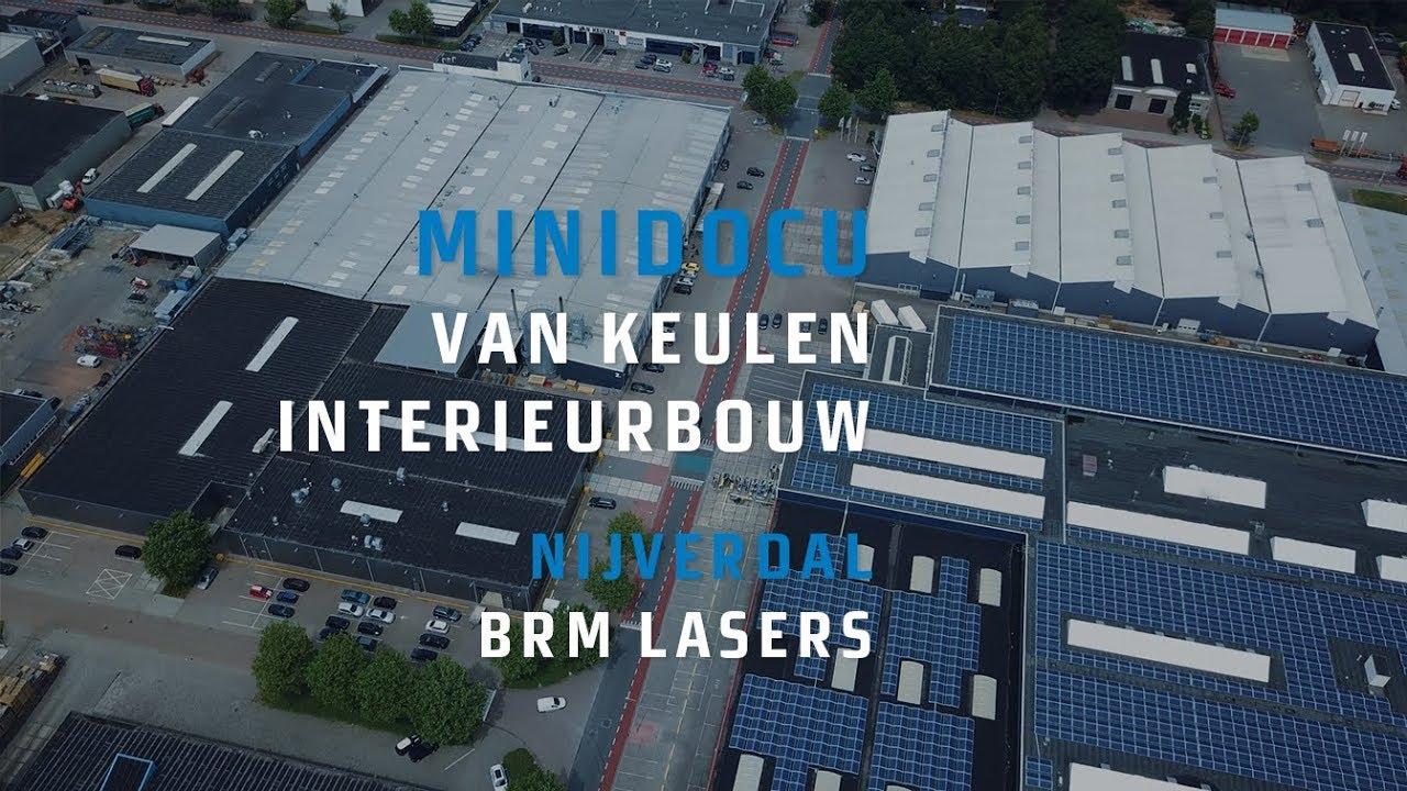 brm lasers mini docu van keulen interieurbouw