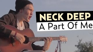 Neck Deep ft. Laura Whiteside - A Part of Me