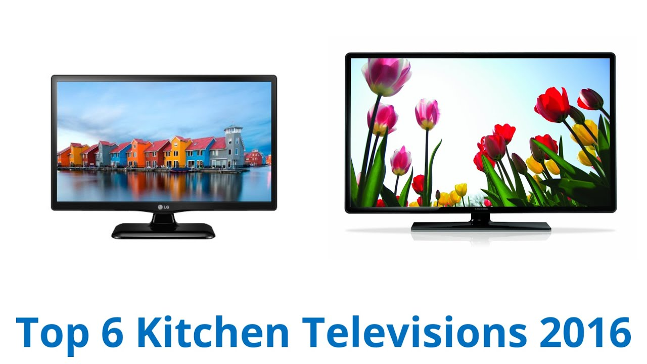 6 Best Kitchen Televisions 2016   YouTube
