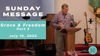 Grace and Freedom Part 3