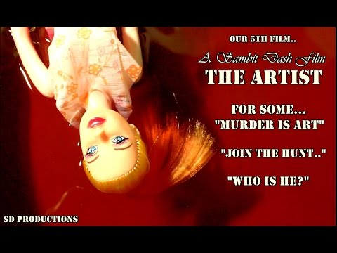 THE ARTIST - A FILM BY SAMBIT DASH (FULL FILM - OFFICIAL)