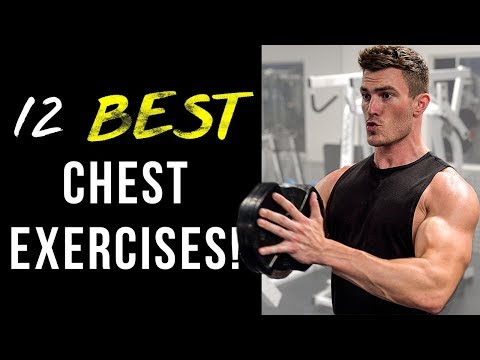 12 Best Chest Exercises YOU Should Be Doing