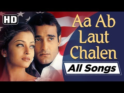 All songs of Aa Ab Laut Chalen (1999) (HD) - Akshaye Khanna | Aishwarya Rai