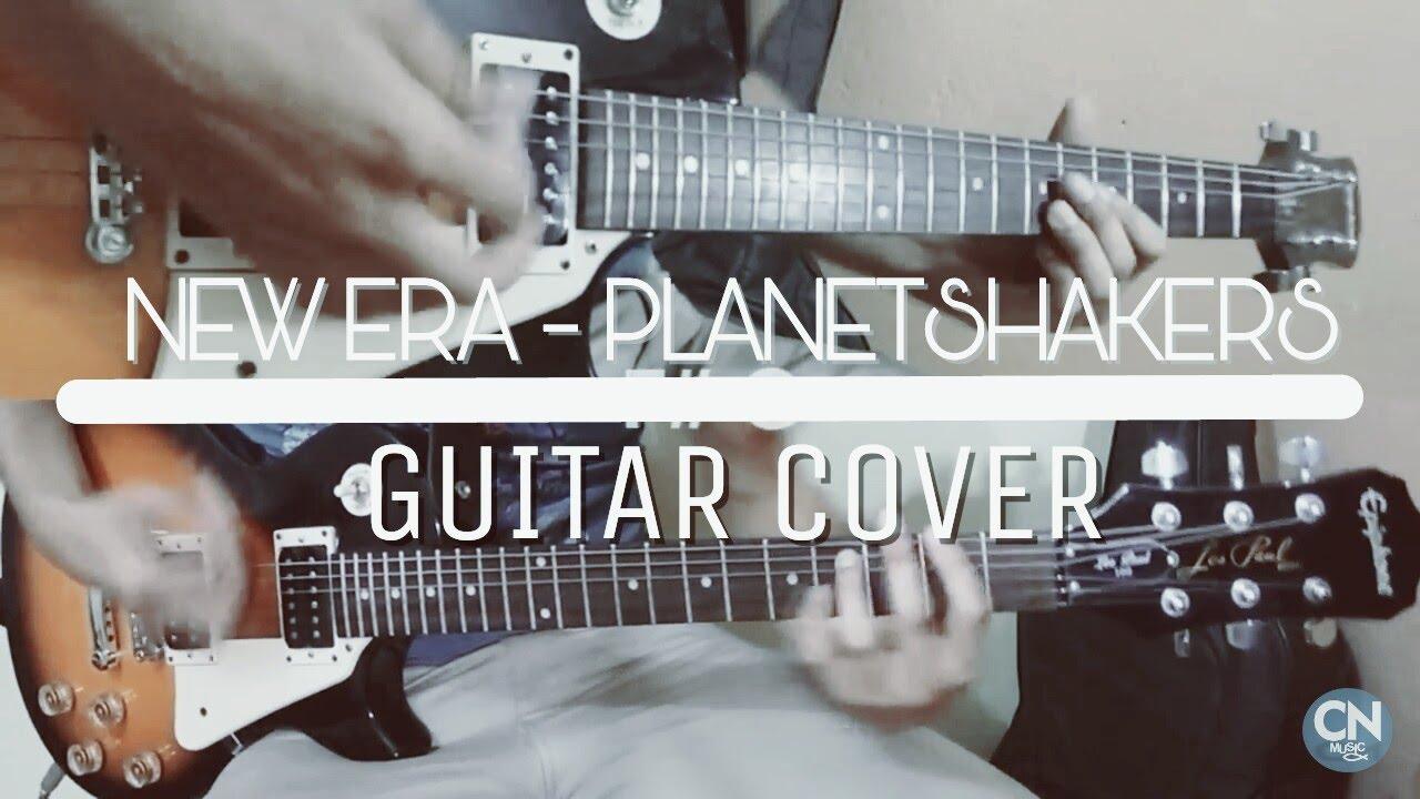 New Era Planetshakers Cover Guitarra Guitar Tutorial