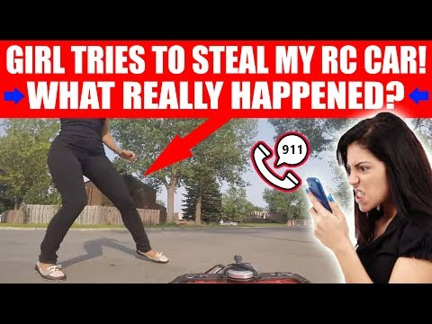 GIRL TRYING TO STEAL MY RC CAR (WHAT REALLY HAPPENED) EPISODE #1