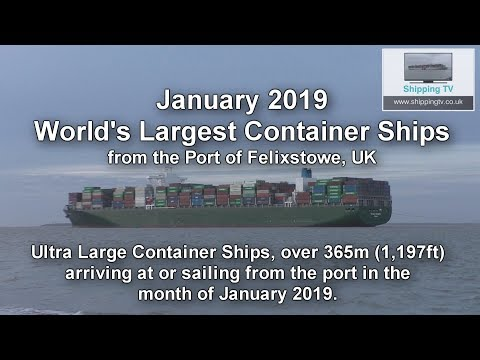 World's Largest Container Ships, January 2019