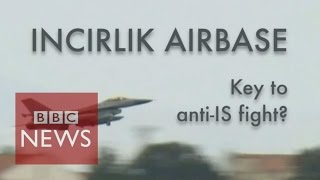 Could this Turkish airbase swing anti-IS fight? In 60 seconds - BBC News