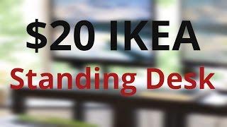 DIY $20 Ikea Standing Desk