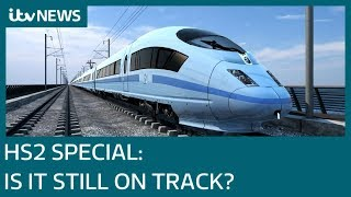 HS2: Still on Track? | ITV News