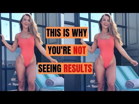 THIS IS WHY YOU'RE NOT SEEING RESULTS, 5 Reasons & tips!!
