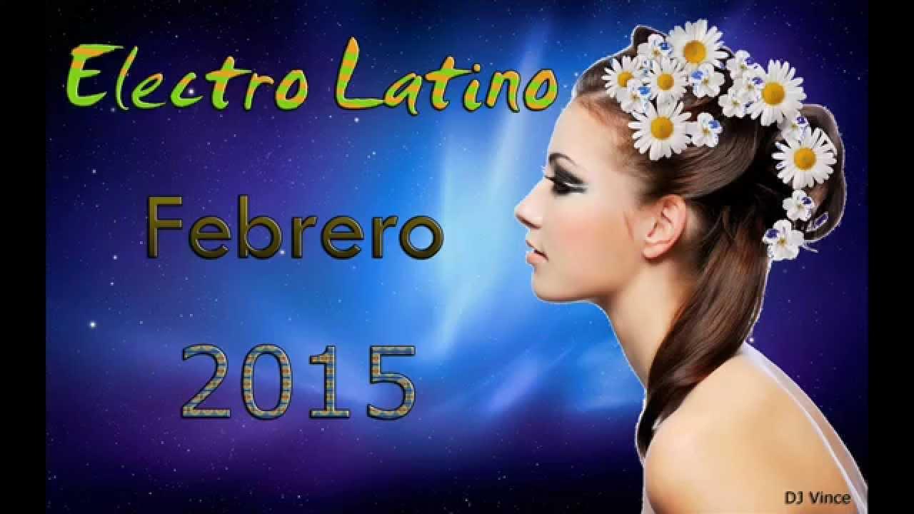 Electro Latino Febrero 2015 (DJ Vince)