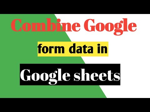 How to combine google forms data in Google sheets || combine google forms