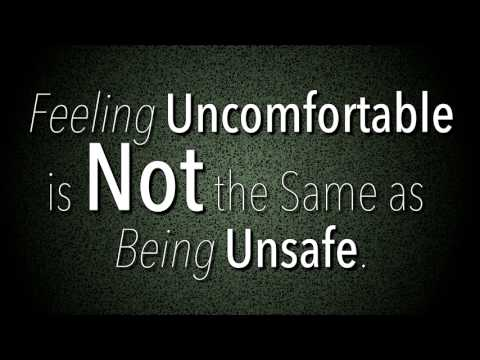Feeling Uncomfortable is Not the Same as Being Unsafe