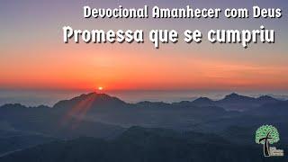 Promessa que se cumpriu // Amanhecer com Deus // Igreja Presbiteriana Floresta - GV